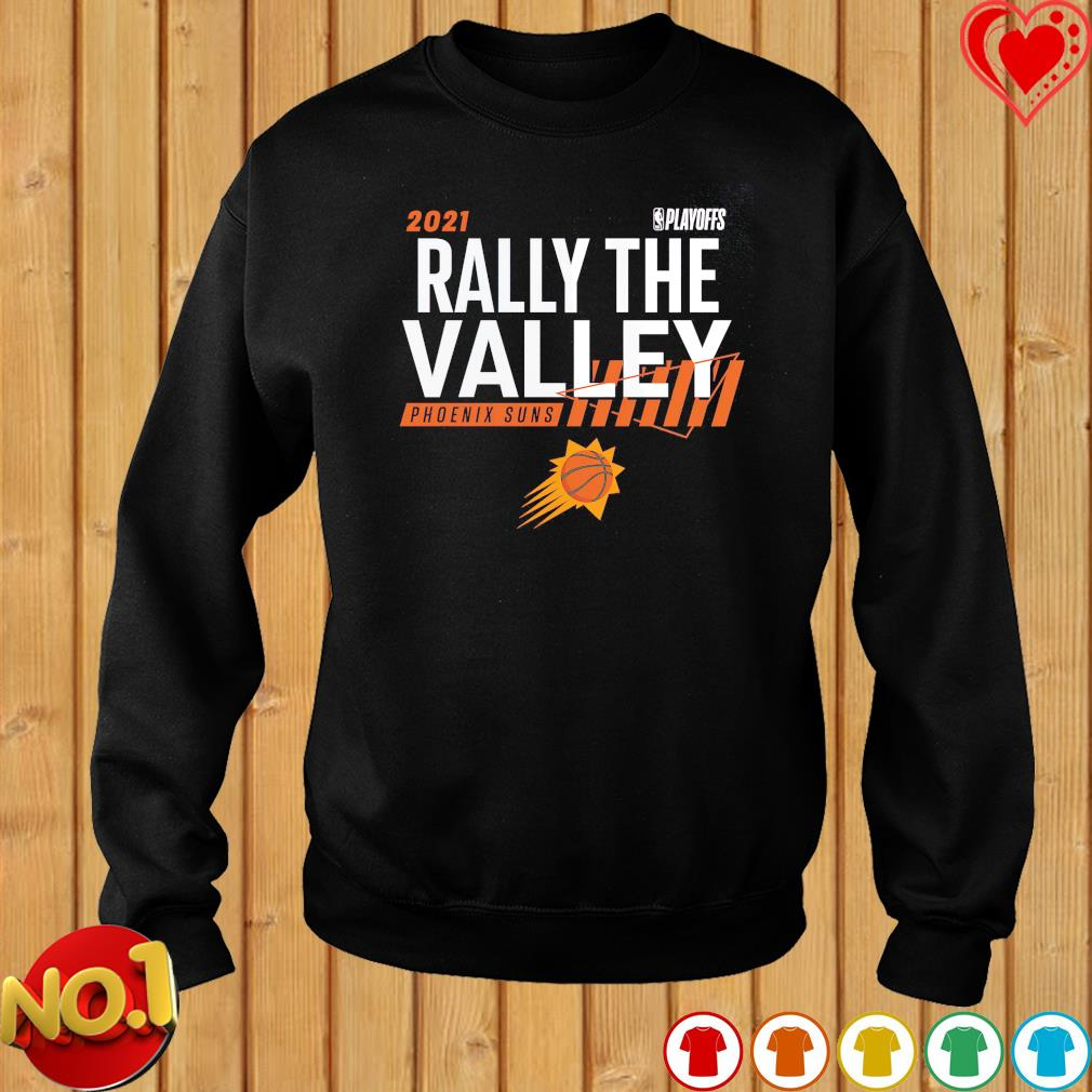 2021 NBA Playoffs Rally the valley Phoenix Suns s sweater