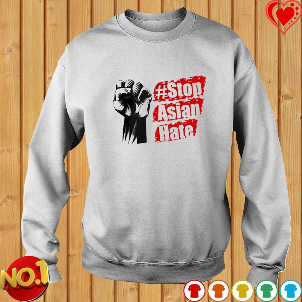 #Stop Asian hate s sweater